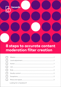 Checklist - 8 steps to accurate content moderation filter creation