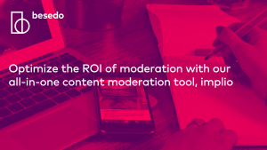 Webinar - optimize roi of moderation