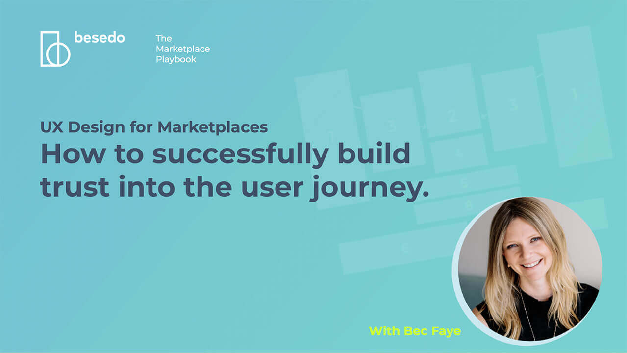 Webinar: UX design for marketplaces - How to successfully build trust into the user journey