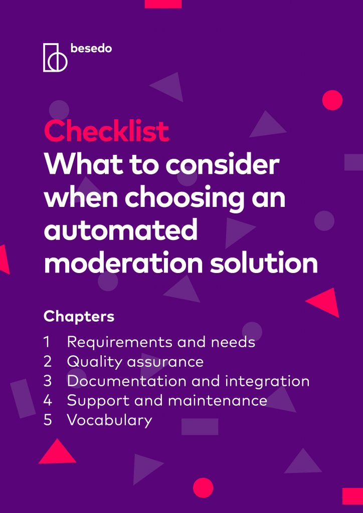 Checklist - what to consider when choosing an automated moderation solution