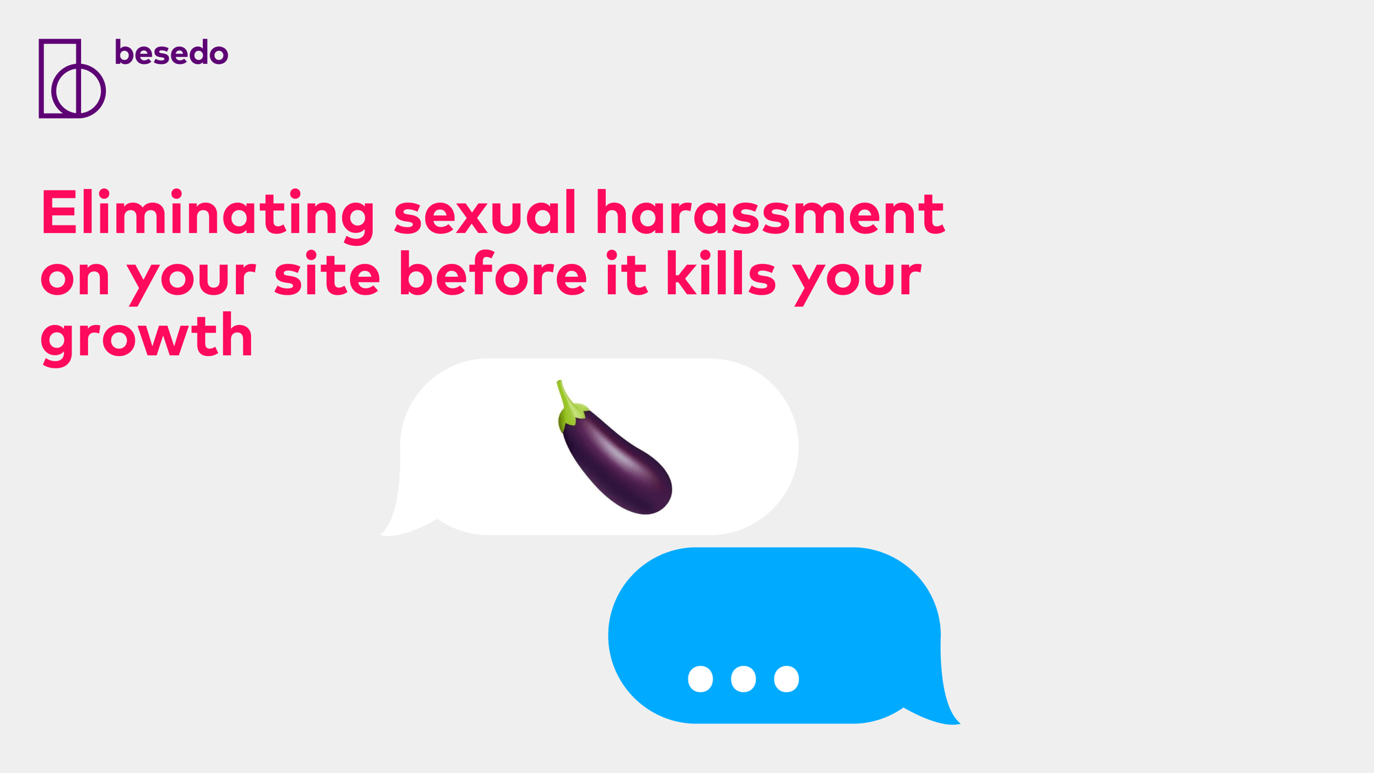 presentation eliminating sexual harassment on your site before it kills your growth